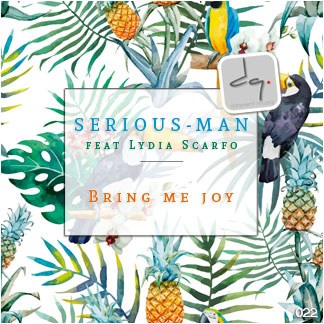 DQ022 : Serious-Man feat Lydia Scarfo - Bring me joy