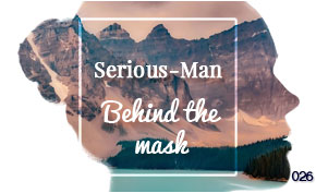 DQ026 : Serious-Man - Behind the mask
