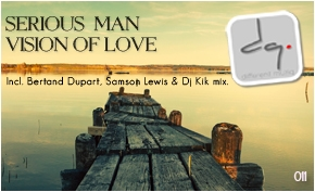 DQ011: Serious-Man - Vision of love E.P