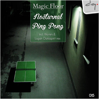 DQ015 : Magic Floor - Nocturnal ping pong EP